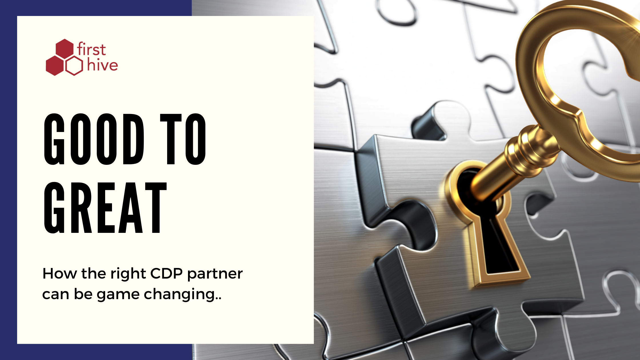 Good to Great: How the right CDP Partner can be Game-Changing?